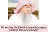 Do we pray the Rawatib (Sunnah) Prayers silently? Men & Women?