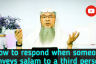 ​How to respond when someone conveys salam to a third person​.