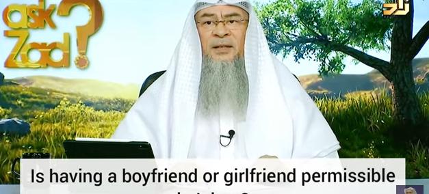 Is having a boyfriend or girlfriend permissible in Islam?