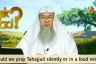 Should we pray Tahajjud / Night Prayers silently or in a loud voice?