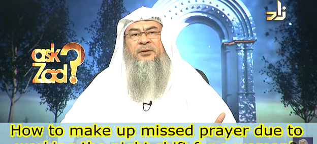 How to make up missed prayers due to working the night shift?