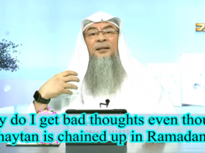 Why do I get bad thoughts even though Satan is chained up in Ramadan?