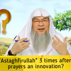 saying Astaghfirullah 3 times & Allahumma antas salam...after Sunnah prayers an innovation?