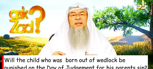 Will the child born out of wedlock be punished on day of judgement for his parents sin