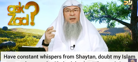 Have constant whispers of Satan, doubt my Islam & repeat shahadah a lot, what to do?