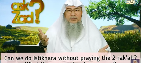 Can we do Istikhara without praying the two rakahs? What if a woman is in her menses?