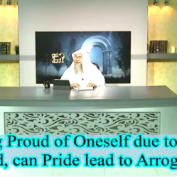 Feeling proud of oneself due to being guided, Does pride lead to arrogance?