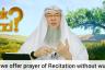 Can we offer Prostration of Recitation ( Sujood Tilawah) without wudu?
