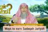 Ways of earning Sadaqa Jariyah (Ongoing, Continuous Charity)
