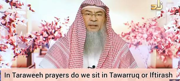 In taraweeh do we sit in Tawarruk or Iftirash position?