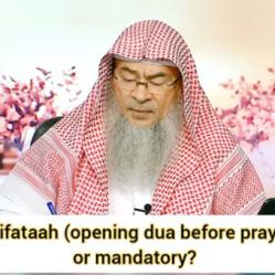 Is dua istiftah (opening dua before prayer) mandatory? Should we recite it in all prayers