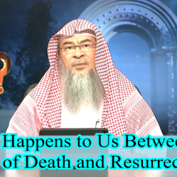 What happens to our soul between our Death and Resurrection?