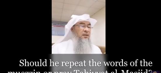 Should I repeat the adhan or pray tahiyatul masjid, what about during Friday prayer