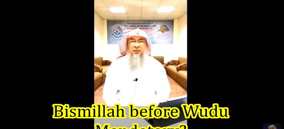 Is it mandatory to say Bismillah before making wudu?
