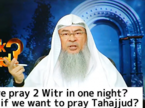 Can I pray 2 Witr in one night? What if I want to pray tahajjud, can I repeat Witr?
