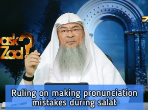 Ruling on making pronunciation mistakes during Prayer