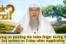 Ruling on Imam pointing index finger when making dua in 2nd khutbah of Friday Prayer?