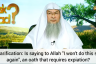 Is telling Allah I won't do this sin again, an oath that needs expiation?