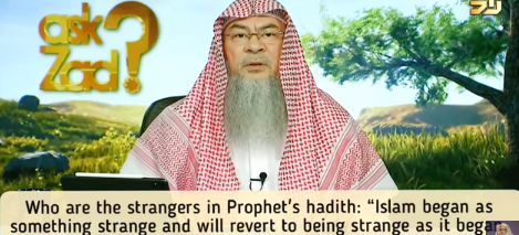 'Islam began as something strange...glad tidings (Tooba) to strangers' Who are the Strangers?