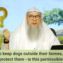 People who keep dogs outside their homes, chained, to protect them Is it permissible