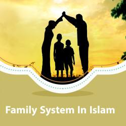 Family System In Islam