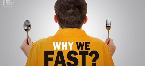 Why We Fast?