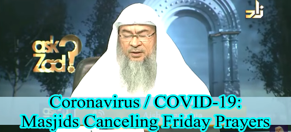 Coronavirus COVID-19: Masjids canceling prayers & Friday prayers