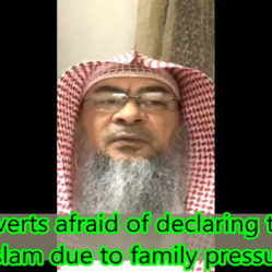 Reverts afraid of declaring their Islam due to family pressure