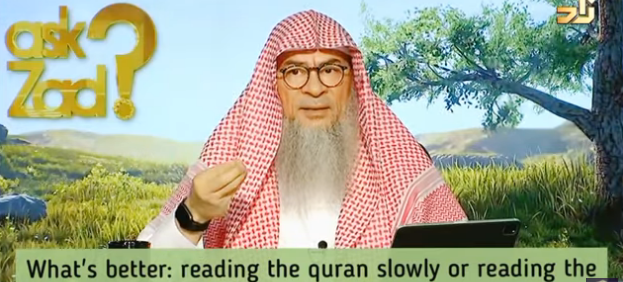 What is better: Reading the Quran slowly or reading the translation?
