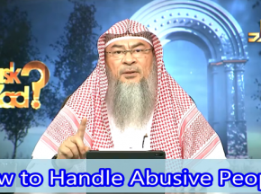 How to deal with Abusive People?