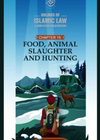 Food, Animal Slaughter and Hunting