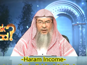 Haram Income: Is it haram for the person earning it or even Haram for his family & everyone else?