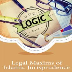 Legal Maxims of Islamic Jurisprudence