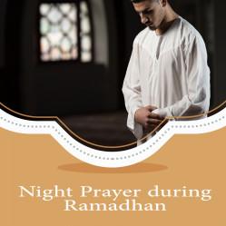 Night Prayer during Ramadhan