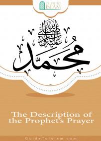 The Description of the Prophet's Prayer