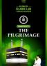 The Pilgrimage (Hajj)